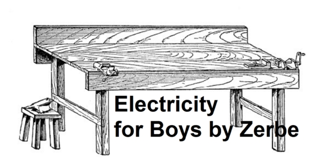 Electricity for Boys - J. S. Zerbe