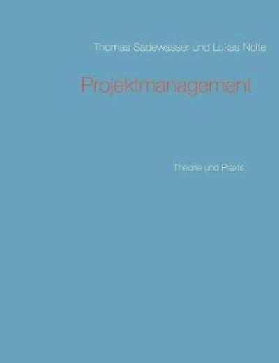 Projektmanagement - Thomas Sadewasser