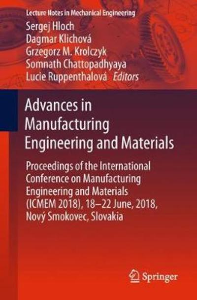 Advances in Manufacturing Engineering and Materials - Sergej Hloch
