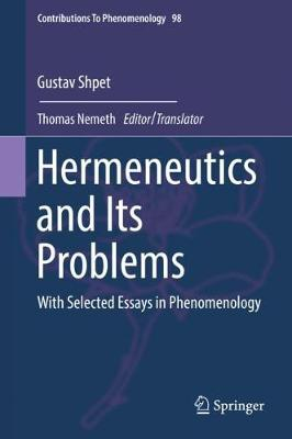 Hermeneutics and Its Problems - Gustav Shpet