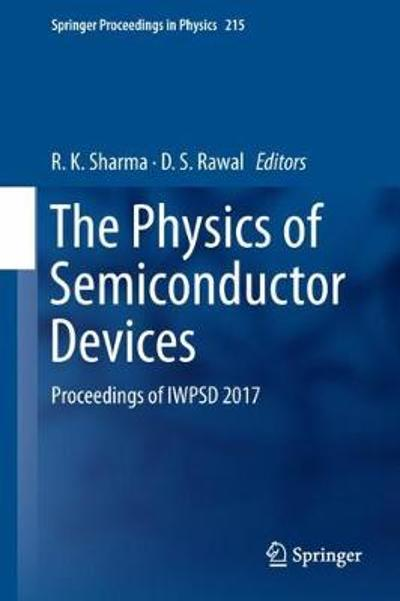The Physics of Semiconductor Devices - R. K. Sharma
