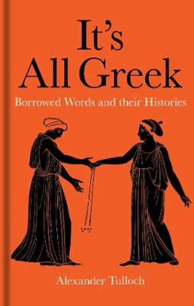 It's All Greek - Alexander Tulloch