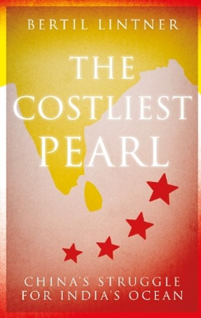 The Costliest Pearl - Bertil Lintner