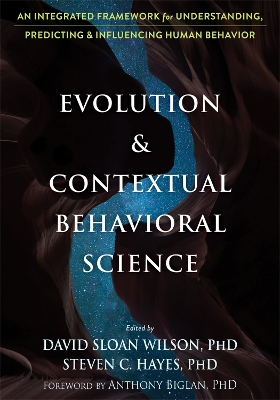 Evolution and Contextual Behavioral Science - David S Wilson