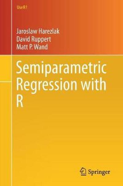 Semiparametric Regression with R - Jaroslaw Harezlak
