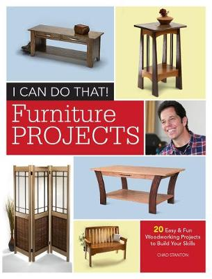I Can Do That - Furniture Projects - C. Stanton