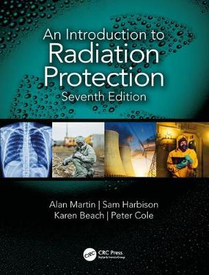 An Introduction to Radiation Protection - Alan Martin