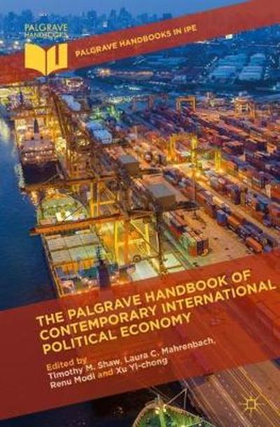 The Palgrave Handbook of Contemporary International Political Economy - Timothy M. Shaw