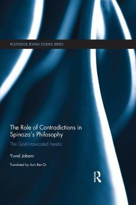The Role of Contradictions in Spinoza's Philosophy - Yuval Jobani