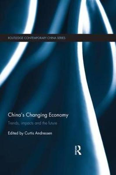 China's Changing Economy - Curtis Andressen