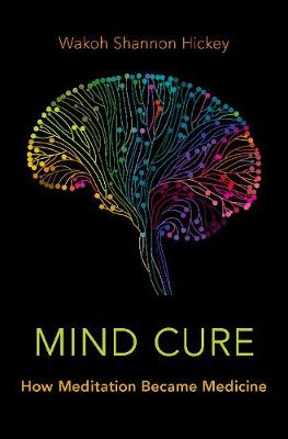 Mind Cure - Wakoh Shannon Hickey