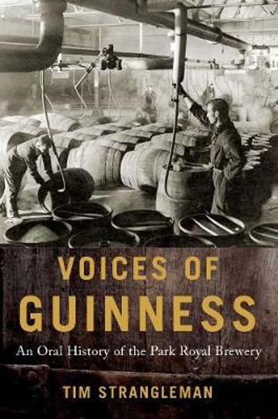 Voices of Guinness - Tim Strangleman
