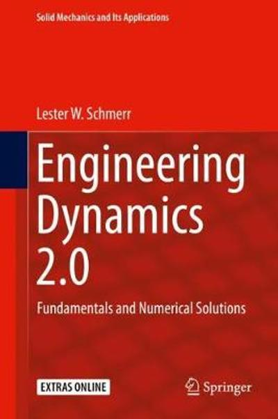 Engineering Dynamics 2.0 - Lester W. Schmerr