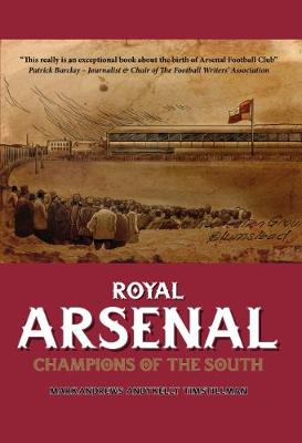 Royal Arsenal - Mark Andrews