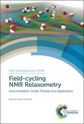 Field-cycling NMR Relaxometry - Rainer Kimmich