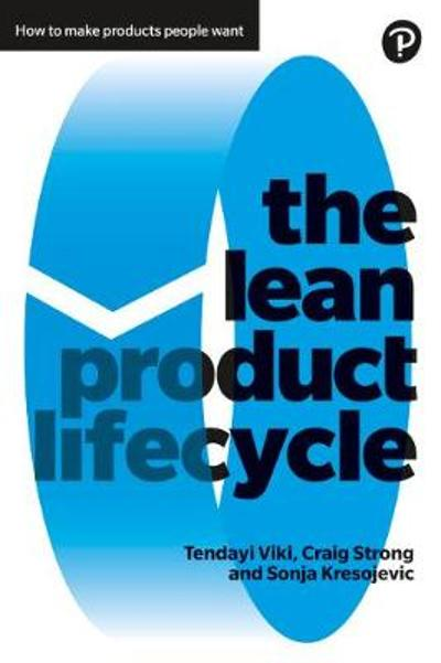 The Lean Product Lifecycle - Tendayi Viki