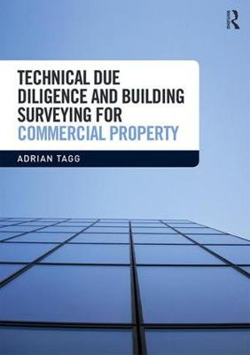 Technical Due Diligence and Building Surveying for Commercial Property - Adrian Tagg