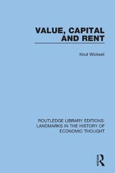 Value, Capital and Rent - Knut Wicksell