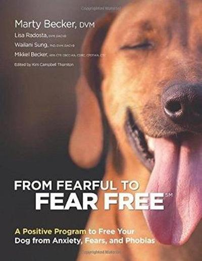 From Fearful to Fear Free - M. Becker