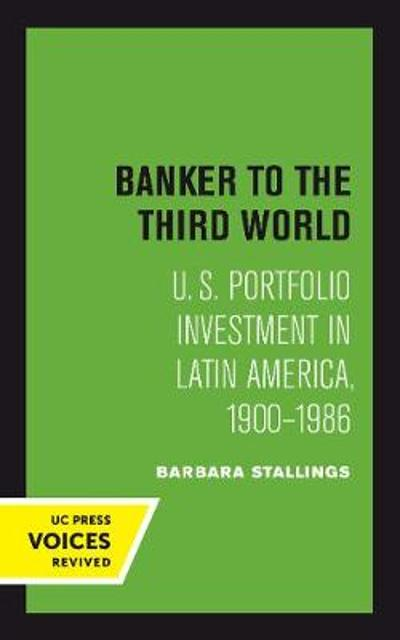 Banker to the Third World - Barbara Stallings