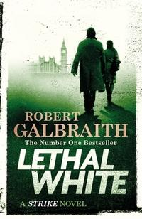 Lethal white - Robert Galbraith