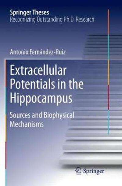 Extracellular Potentials in the Hippocampus - Antonio Fernandez Ruiz