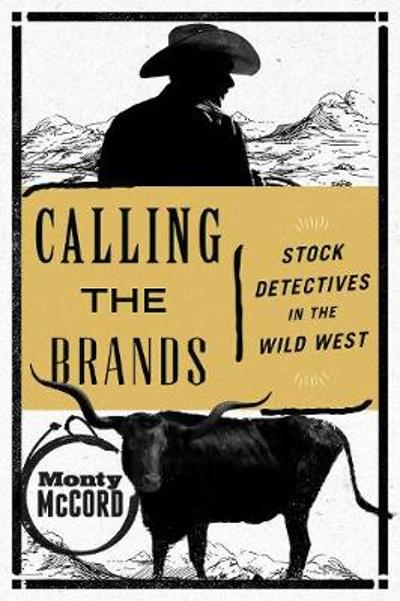 Calling the Brands - Monty McCord