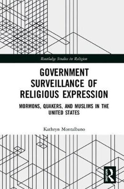 Government Surveillance of Religious Expression - Kathryn Montalbano