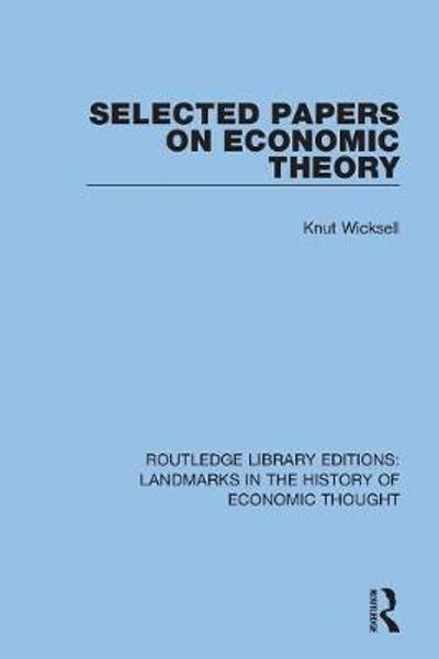 Selected Papers on Economic Theory - Knut Wicksell