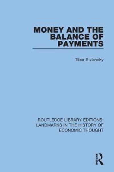 Money and the Balance of Payments - Tibor Scitovsky