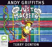 Just Macbeth! - Andy Griffiths Stig Wemyss