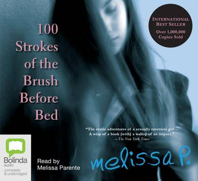100 Strokes of the Brush Before Bed - Melissa P.