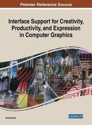 Interface Support for Creativity, Productivity, and Expression in Computer Graphics - Anna Ursyn