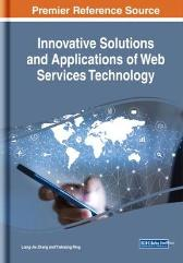 Innovative Solutions and Applications of Web Services Technology - Liang-Jie Zhang Yishuang Ning