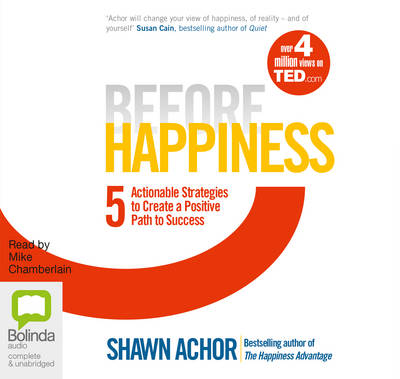 Before Happiness - Shawn Achor