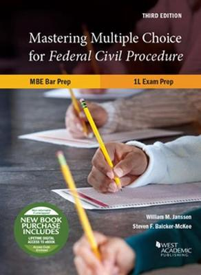 Mastering Multiple Choice for Federal Civil Procedure MBE Bar Prep and 1L Exam Prep - William Janssen