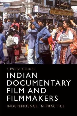 Indian Documentary Film and Filmmakers - Shweta Kishore