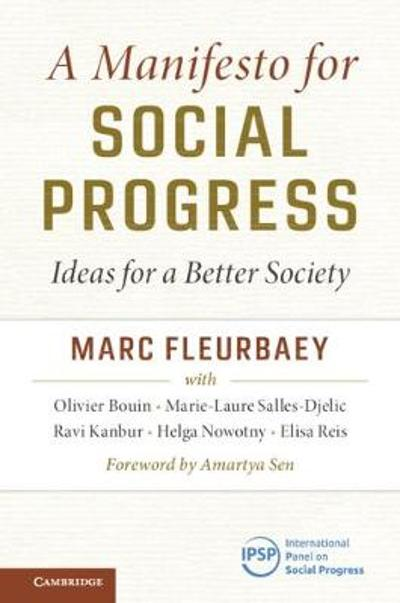 A Manifesto for Social Progress - Marc Fleurbaey