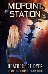 Midpoint Station - Heather Lee Dyer