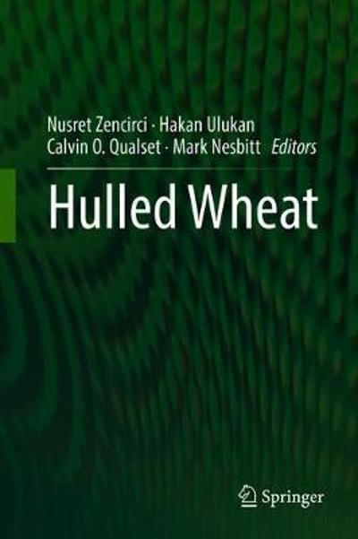 Hulled Wheat - Nusret Zencirci