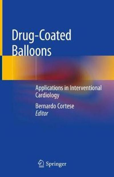 Drug-Coated Balloons - Bernardo Cortese