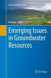 Emerging Issues in Groundwater Resources - Ali Fares