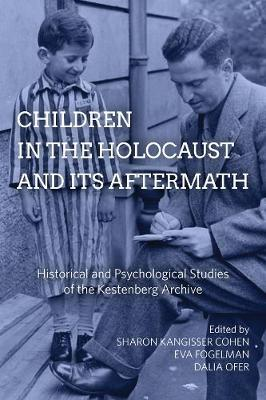 Children in the Holocaust and its Aftermath - Sharon Kangisser Cohen