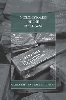 Microhistories of the Holocaust - Claire Zalc