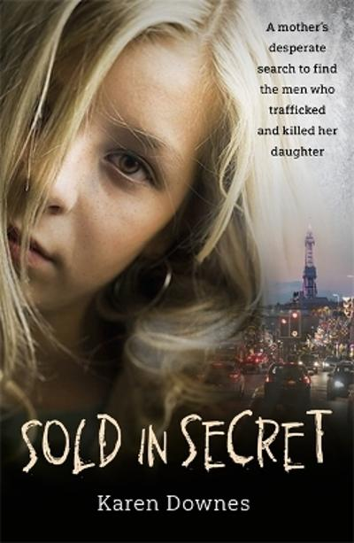 Sold in Secret - Karen Downes