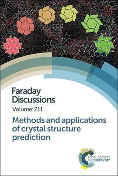 Methods and Applications of Crystal Structure Prediction - Royal Society of Chemistry