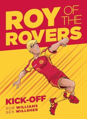 Roy Of The Rovers - Rob Williams