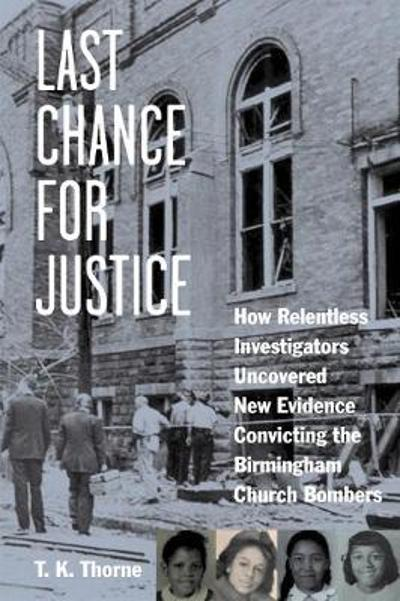 Last Chance for Justice - T. K. Thorne