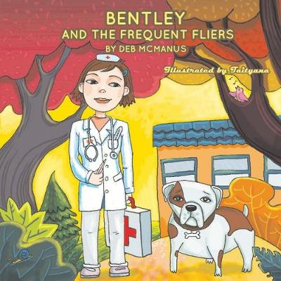 Bentley and the Frequent Fliers - Deborah McManus
