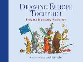 Drawing Europe Together - Various Axel Scheffler